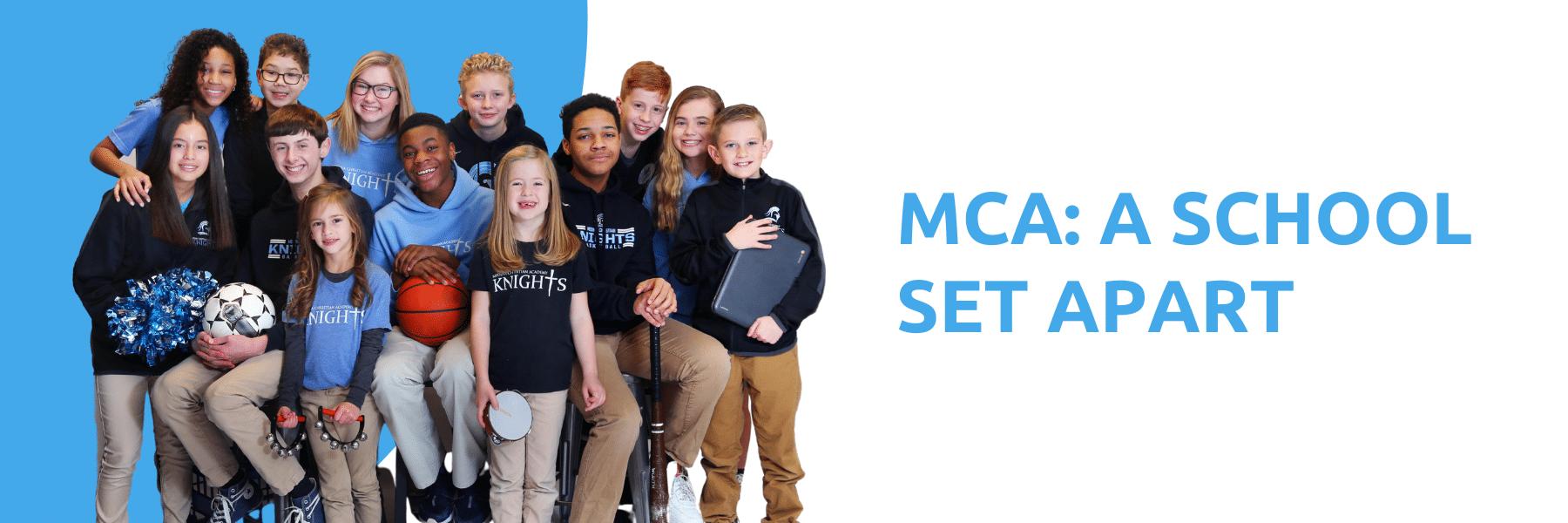 MCA: a school set apart