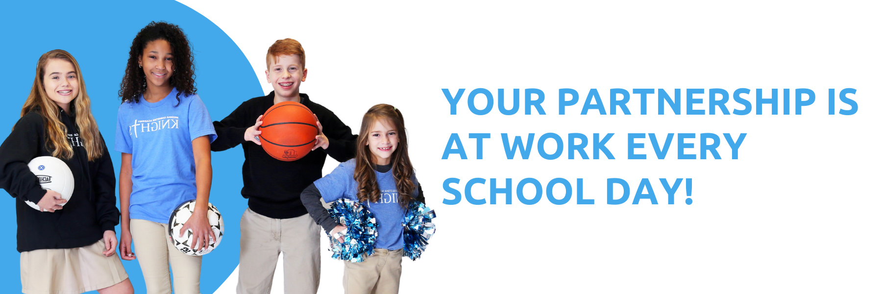 your partnership is at work every school day
