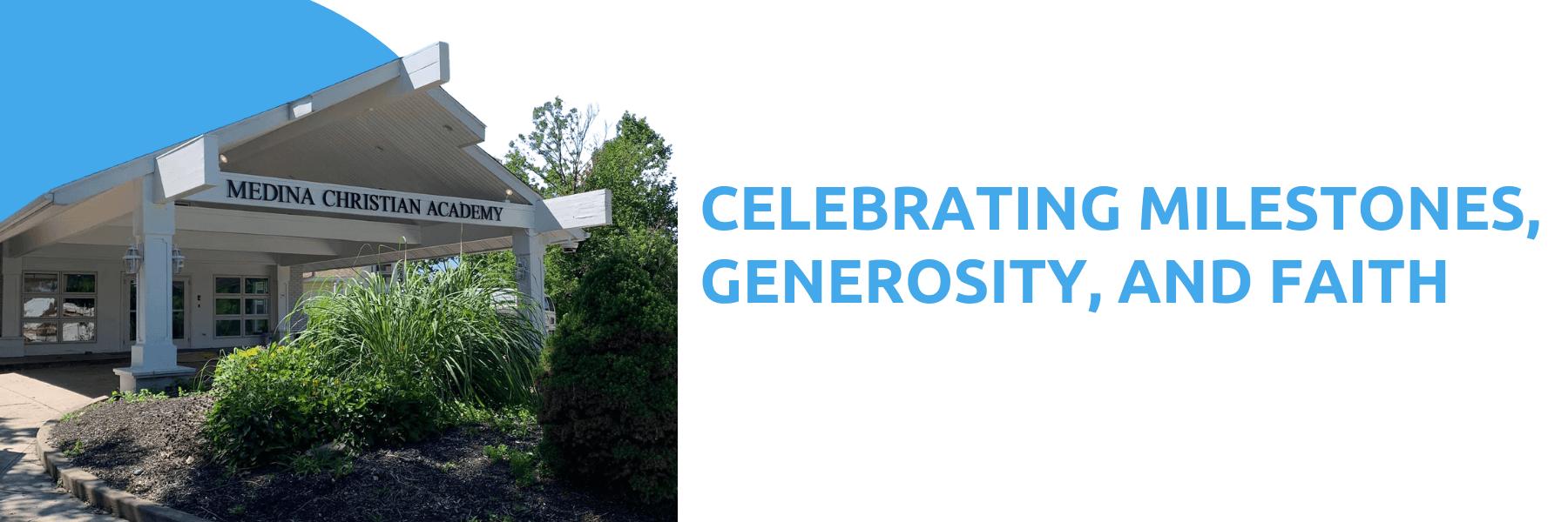 celebrating milestones, generosity, and faith